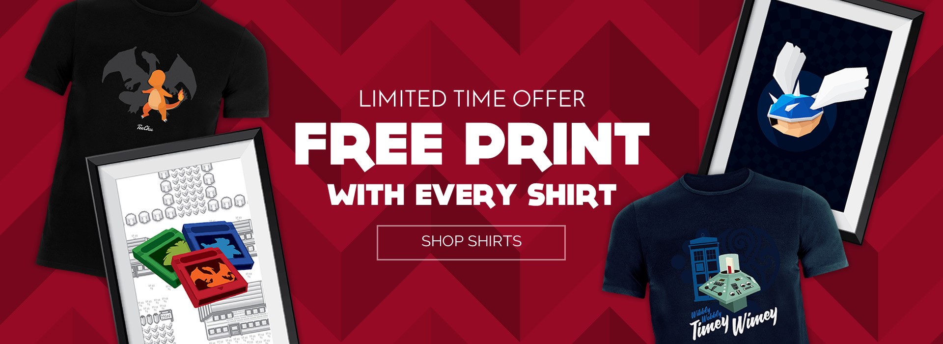 Free Prints with every shirt - limited time only!