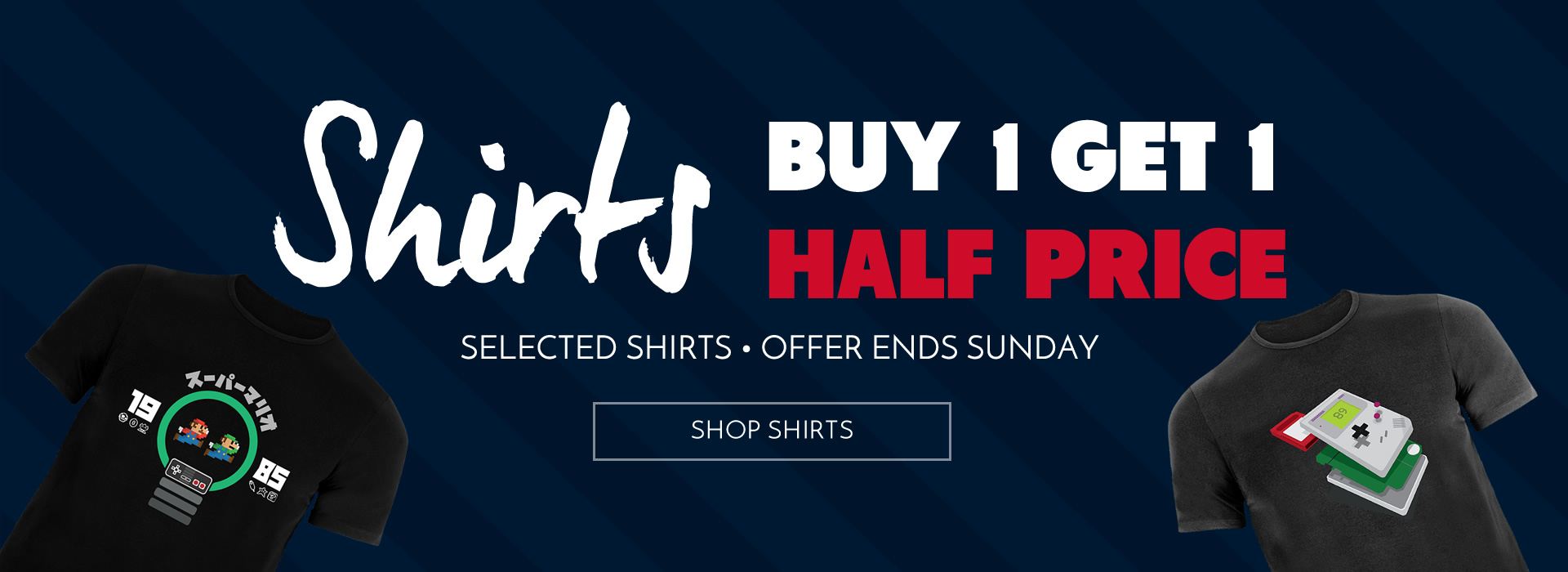 Buy 1 Get 1 Half Price - Selected Shirts!